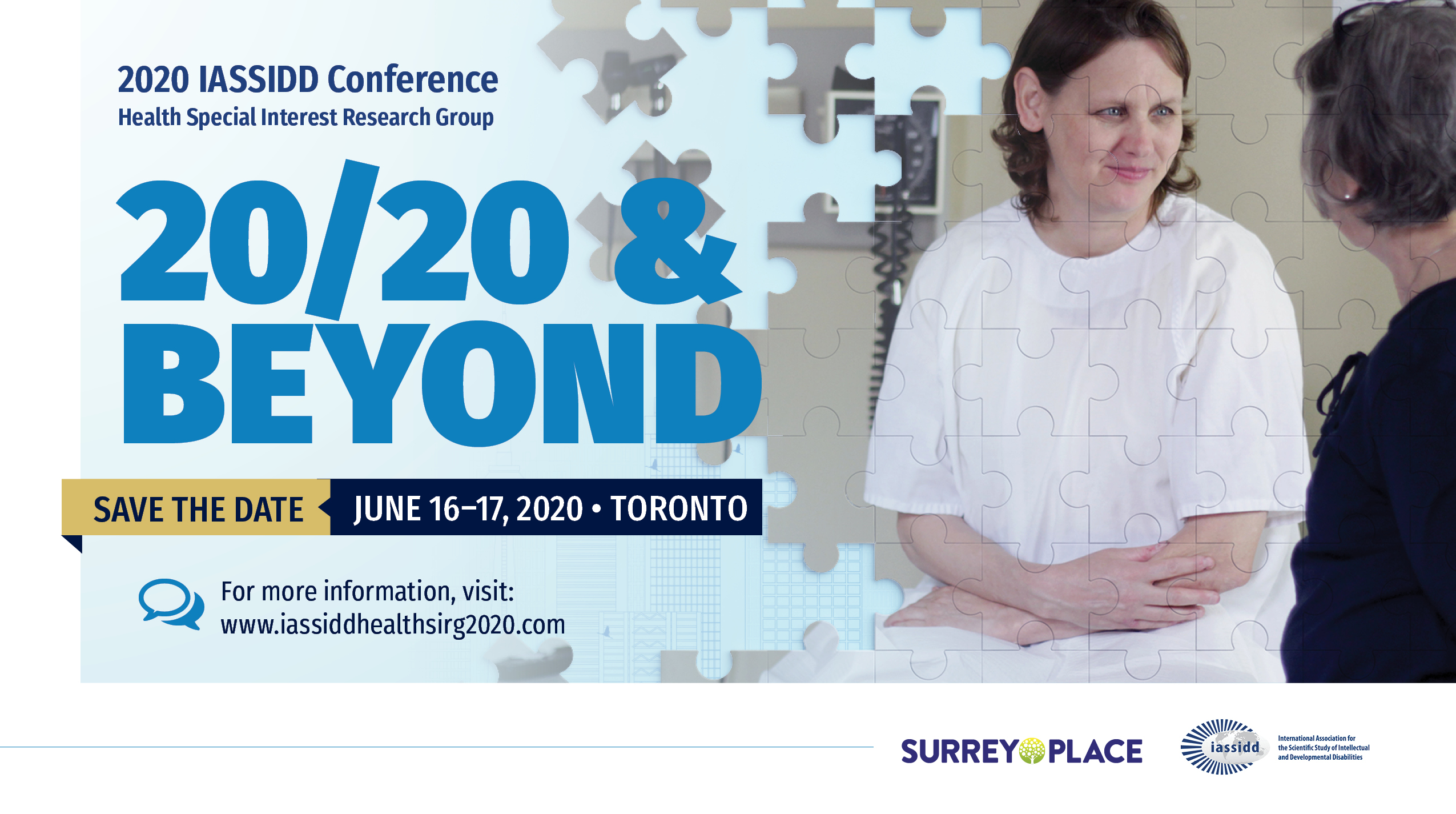 """Banner for the 2020 IASSIDD conference for the Health Special Interest Research Group. The title of the conference is """"20/20 & Beyond"""" and will be held on June 16 and 17, 2020 in Toronto."""